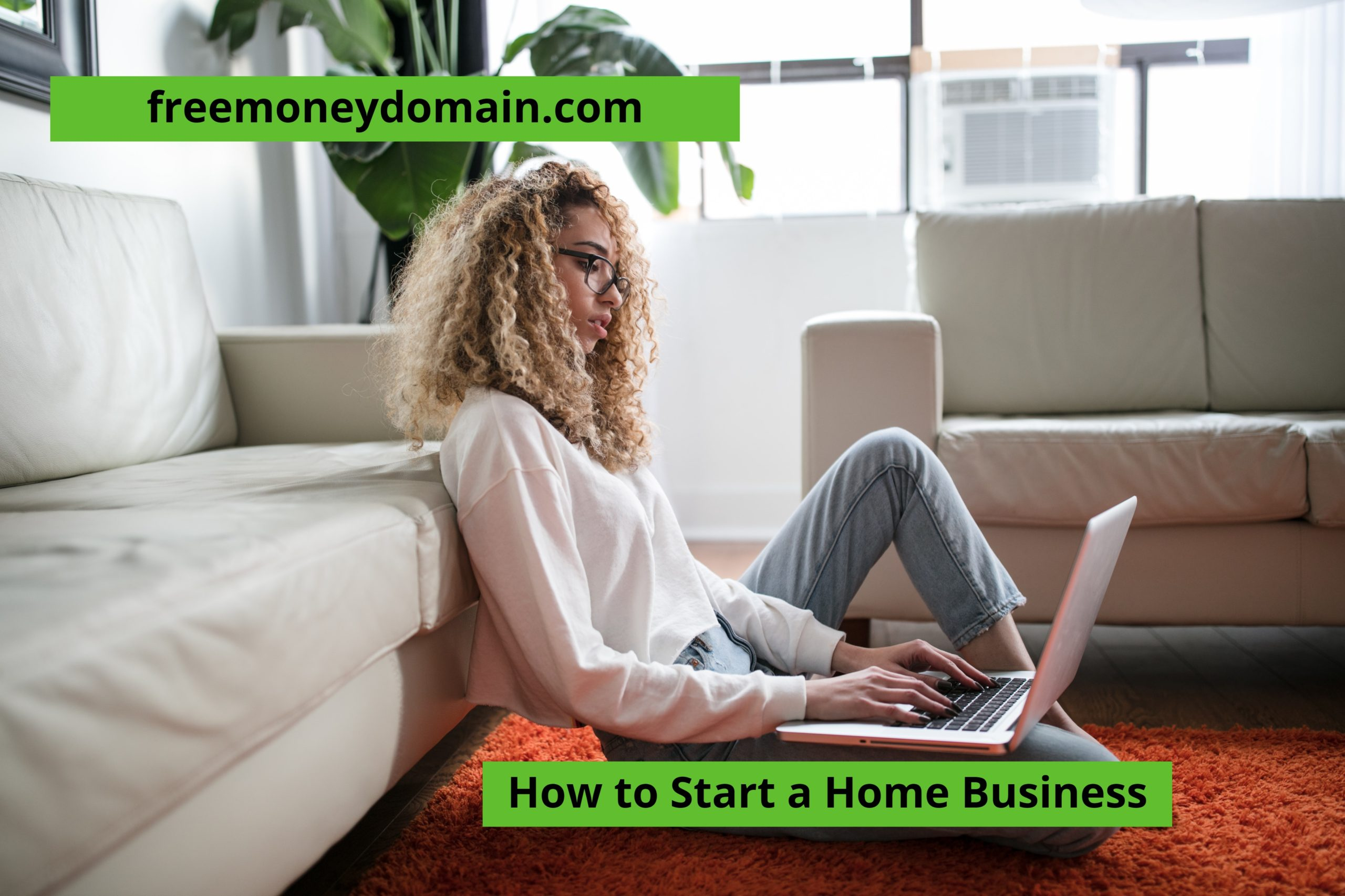 How to start a Home Business in 2021