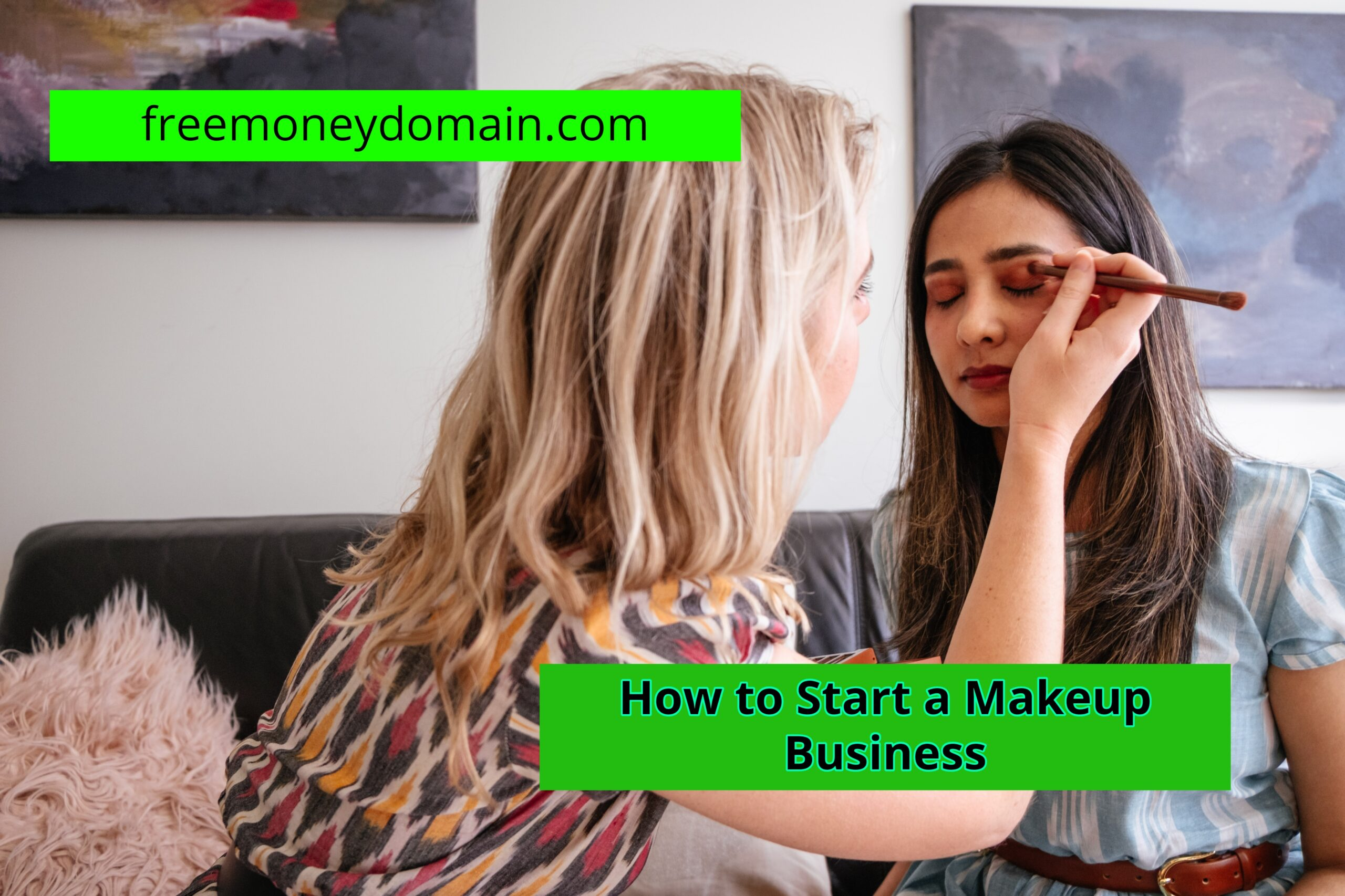How to Start a Makeup Business in 2021