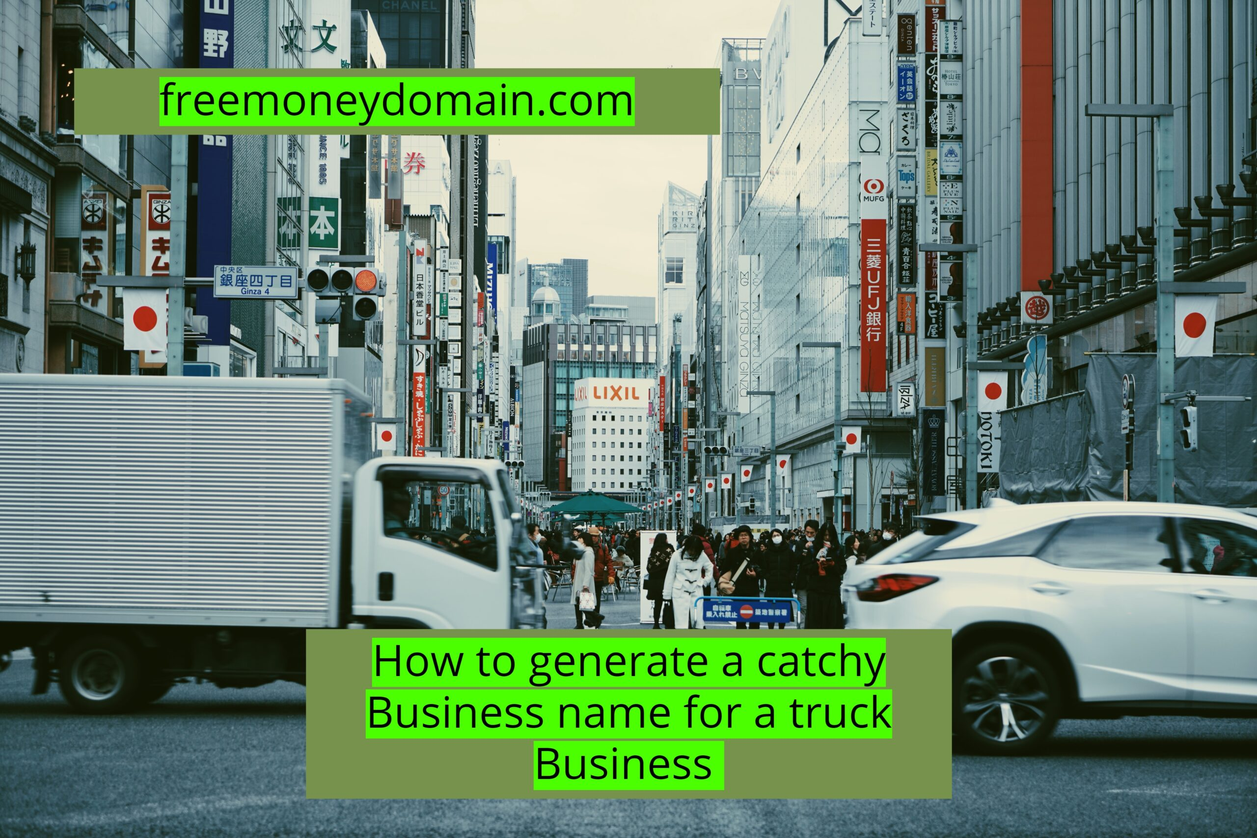 How to generate a catchy Business name for a Truck Business in 2021