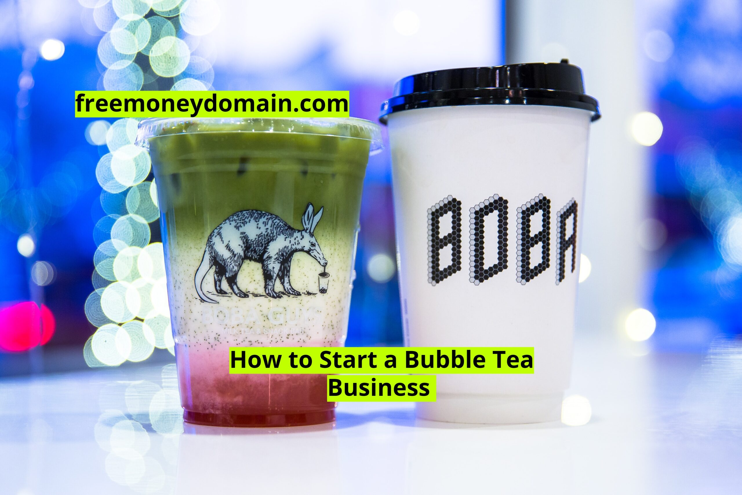 How to Start a Bubble Tea Business in 2021