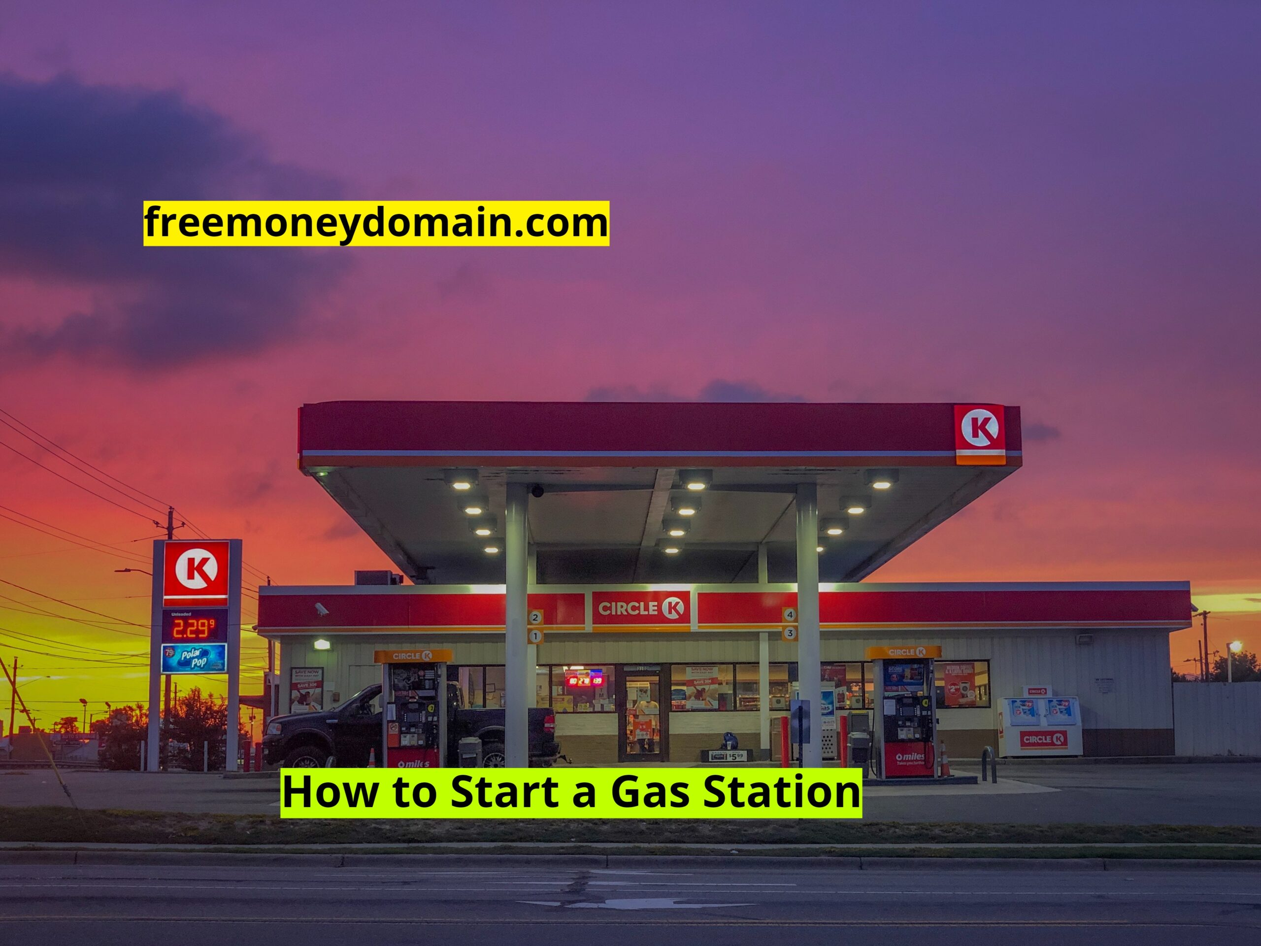 How to start a Gas Station Business in 2021