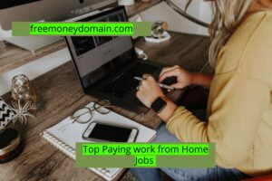 Top Paying Work from Home Jobs in 2021